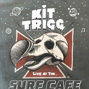 Kit Trigg at Surf Cafe