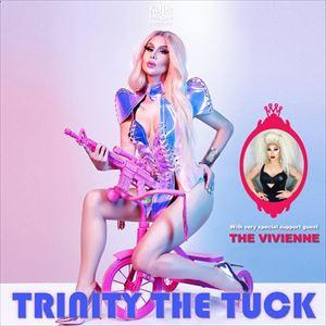 Kitty Tray Presents : Trinity The Tuck Full Show
