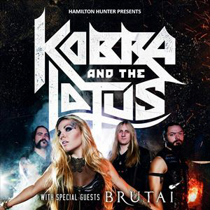 KOBRA AND THE LOTUS + Brutai