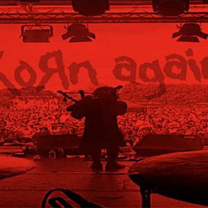 Korn Again plus support