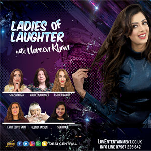 Ladies Of Laughter With Noreen Khan tickets in