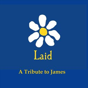 Laid - A Tribute to James