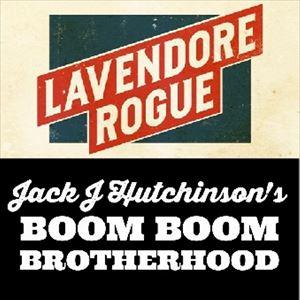 LaVendore Rogue & Jack J Hutchinson