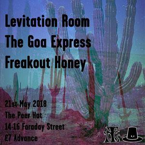 Levitation Room, The Goa Express, Freakout Honey