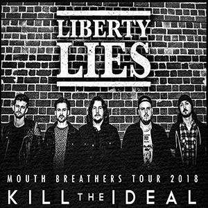 Liberty Lies, Kill The Ideal - Manchester