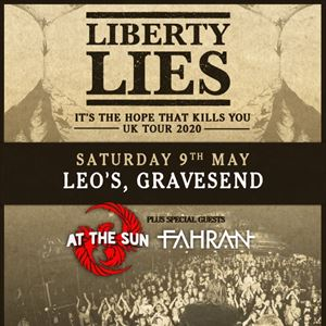 Liberty Lies + At The Sun + Fahran