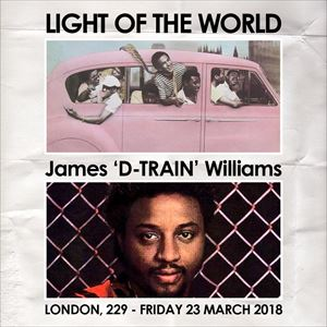 LIGHT OF THE WORLD + D-TRAIN