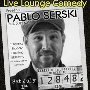 Live Lounge Comedy ft Pablo Serski Plus Support