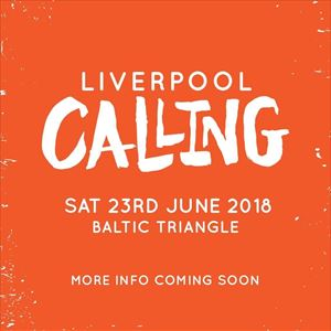 Liverpool Calling 2018