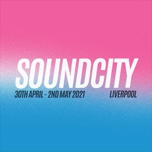 Liverpool Sound City 2021