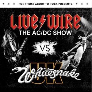 Livewire AC/DC V's Whitesnake UK