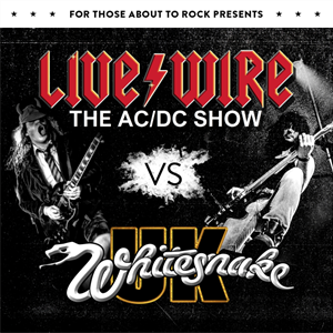 Livewire the AC/DC show V's Whitesnake UK