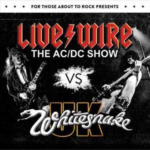 Livewire the AC/DC show + Whitesnake UK