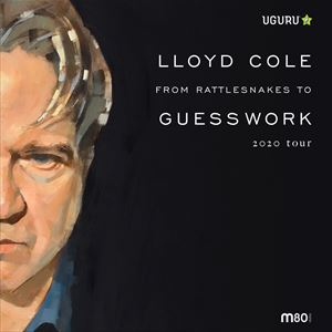 Lloyd Cole - From Rattlesnake To Guess