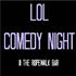 LOL COMEDY NIGHT
