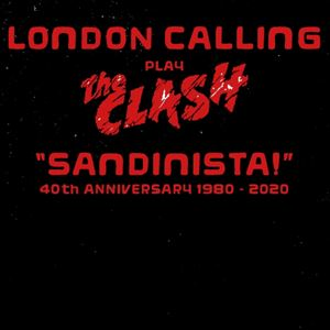 "LONDON CALLING play The Clash ""Sandinista!"""