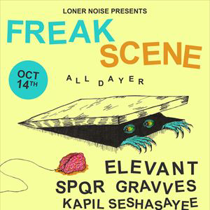 Loner Noise presents: Freak Scene All Dayer