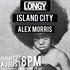 LONGY SUPPORT FROM: ISLAND CITY AND ALEX MORRIS