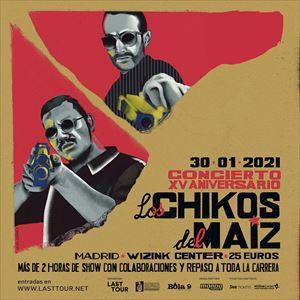 LOS CHIKOS DEL MAÍZ tickets in