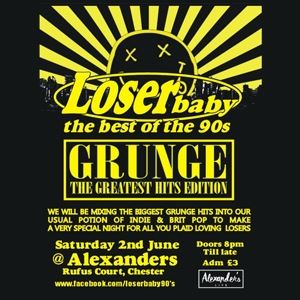 Loser Baby Grunge Special