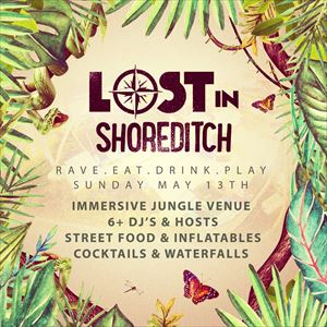 Lost In Shoreditch, Day Party!