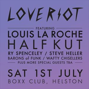 LOVE RIOT ft. HALF KUT & Special Guests