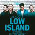 LOW ISLAND & FRIENDS