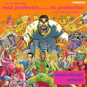 Mad Professor Plays No Protection