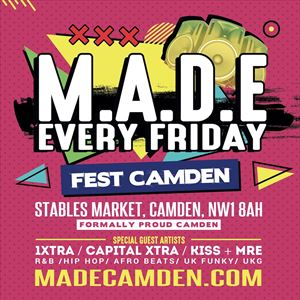 MADE Camden - Every Friday - R&B & Kiss-Anthems