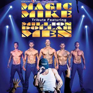 Magic Mike - Tribute feat Million Dollar Men