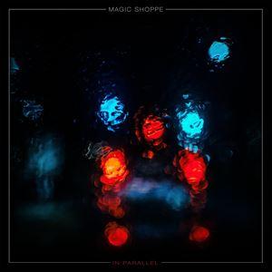 Magic Shoppe + Deja Vega and MATHM