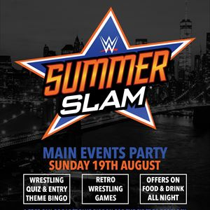 Main Events Summerslam Party