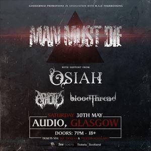 Man Must Die & Osiah | Glasgow
