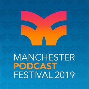 Manchester Podcast Festival: Do The Right Thing