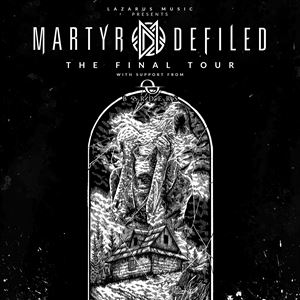 Martyr Defiled 'The Final Tour' at The Exchange