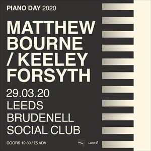 Matthew Bourne / Keeley Forsyth - Piano Day 2020