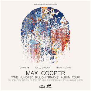 Max Cooper - One Hundred Billion Sparks Album Tour