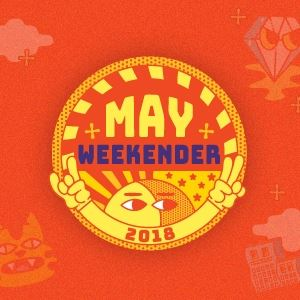 May Weekender (Saturday)