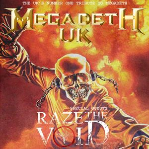 Megadeth UK / Raze The Void