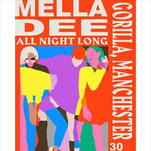 Mella Dee (all night long)