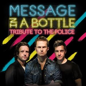 Message In A Bottle: A Tribute To The Police