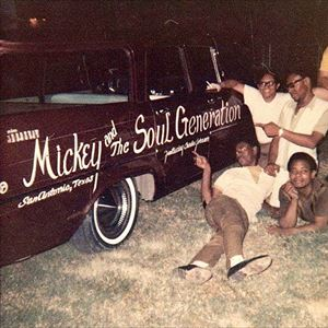 MICKEY AND THE SOUL GENERATION