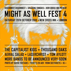 Might As Well Fest 4