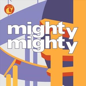 Mighty Mighty