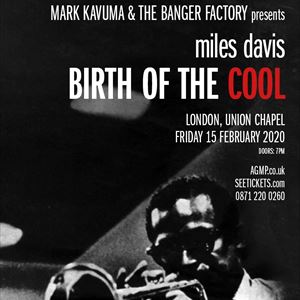 MILES DAVIS 'Birth of the Cool'' MARK KAVUMA