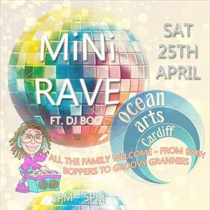 MiNi Rave (Daytime Family Event)