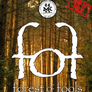 MK11 Presents: Forest Of Fools