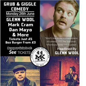 MK11 Presents: Grub & Giggle Comedy - Glenn Wool
