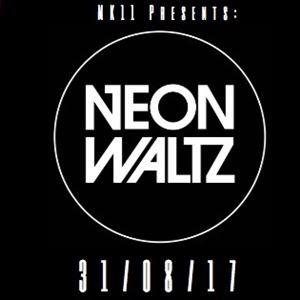 MK11 Presents: Neon Waltz