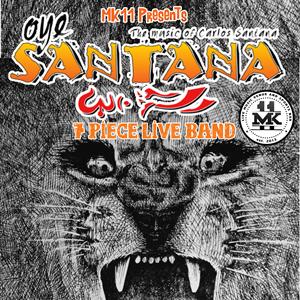 MK11 Presents: Oye Santana